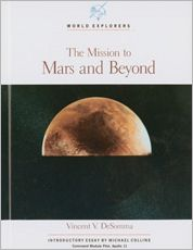The Mission to Mars and Beyond