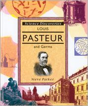 Louis Pasteur and Germs