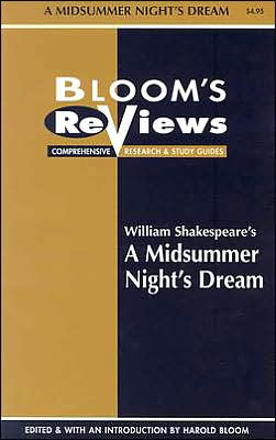 A Midsummer Night's Dream (Bloom's Reviews)