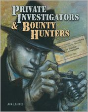Private Investigators, and Bounty Hunter