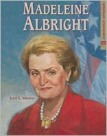 Madeleine Albright: Stateswoman