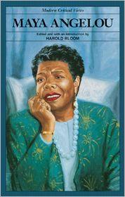 Maya Angelou (Modern Critical Views Series)