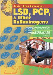 LSD, PCP and Other Hallucinogens