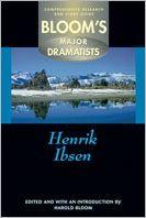 Henrik Ibsen (Bloom's Major Dramatists Series)