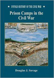 Prison Camps in the Civil War