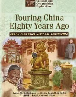 Touring China Eighty Years Ago