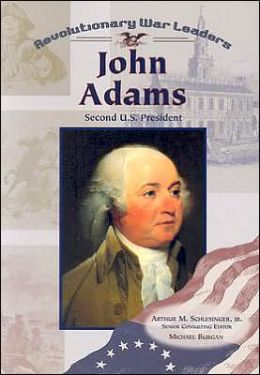 John Adams: Second U. S. President