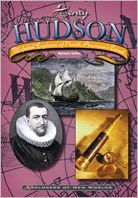 Henry Hudson: Ill-Fated Explorer of North America's Coast