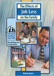The Effects of Job Loss on the Family