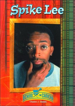 Spike Lee (Behind the Camera Series)