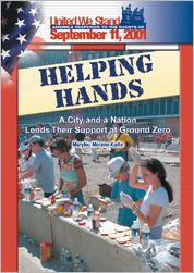 Helping Hands: A City and a Nation Lend Their Support at Ground Zero