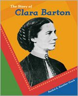 The Story of Clara Barton