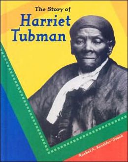 The Story of Harriet Tubman