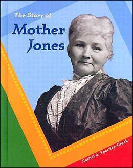 The Story of Mother Jones