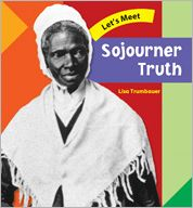 Let's Meet Sojourner Truth