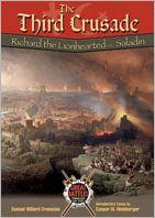 The Third Crusade: Richard the Lionhearted vs. Saladin