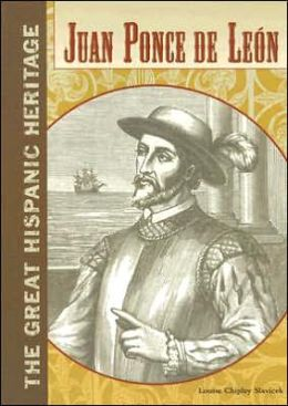 Juan Ponce de Leon (The Great Hispanic Heritage Series)