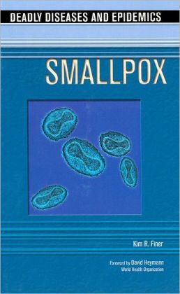 Smallpox (Deadly Diseases and Epidemics Series)