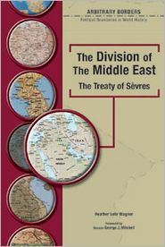 The Division of the Middle East: The Treaty of Sevres