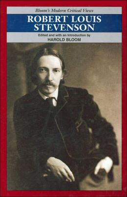 Robert Louis Stevenson (Bloom's Modern Critical Views Series)