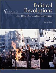 Political Revolutions of the 18th, 19th, and 20 Centuries