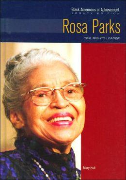 Rosa Parks: Civil Rights Leader (Black Americans of Achievements Series)