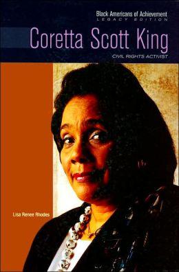Coretta Scott King: Civil Rights Activist (Black Americans of Achievement Series)