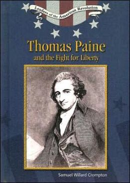 Thomas Paine and the Fight for Liberty