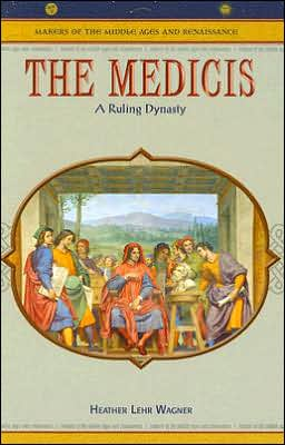 The Medicis: A Ruling Dynasty