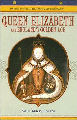 Queen Elizabeth: And England's Golden Age