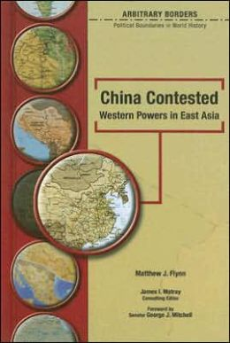 China Contested: Western Powers in East Asia