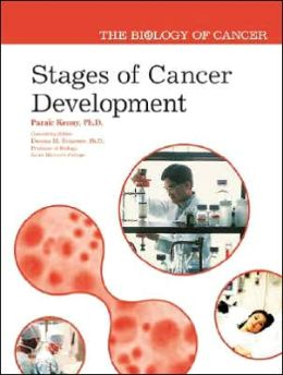 Biology of Cancer: Stages of Cancer Development