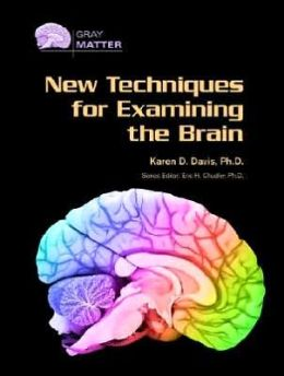 New Techniques for Examining the Brain