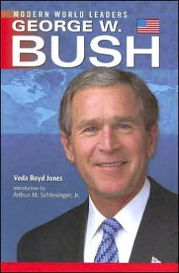 George W. Bush: Modern World Leaders Series
