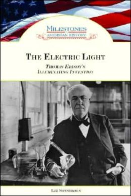 The Electric Light: Thomas Edison's Illuminating Invention
