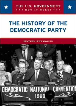 The History of the Democratic Party