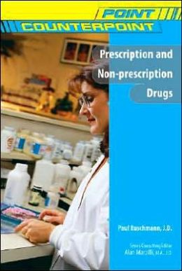 Prescription and Non-Prescription Drugs