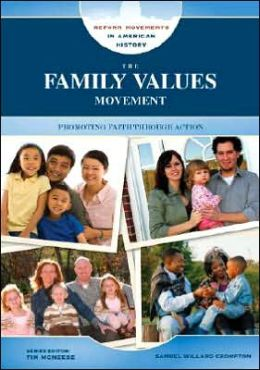 The Family Values Movement: Promoting Faith Through Action