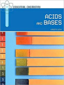 Essential Chemistry: Acids and Bases