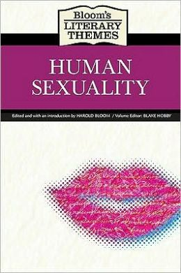 Bloom's Literary Themes: Human Sexuality
