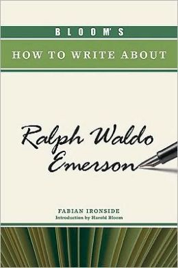 Bloom's How to Write about Ralph Waldo Emerson