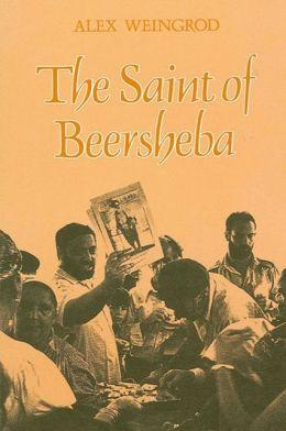 The Saint of Beersheba