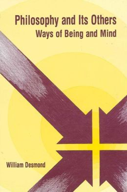 Philosophy and Its Others: Ways of Being and Mind