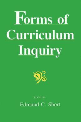 Forms of Curriculum Inquiry