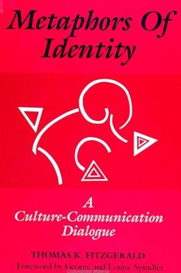 Metaphors of Identity: A Culture-Communication Dialogue