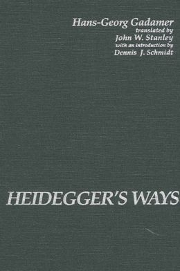 Heidegger's Ways (SUNY Series in Contemporary Continental Philosophy)