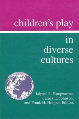 Children's Play in Diverse Cultures