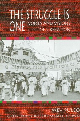 The Struggle Is One: Voices and Visions of Liberation