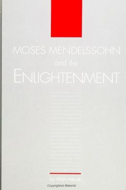 Moses Mendelssohn and the Enlightenment
