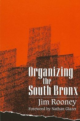 Organizing the South Bronx
